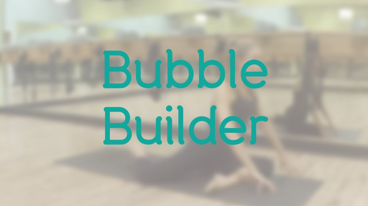 15-Minute Bubble Builder with Brooke