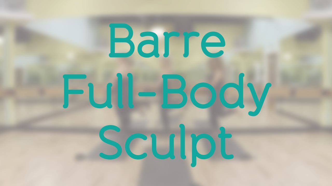 45-Minute Barre Full-Body Sculpt with Debra