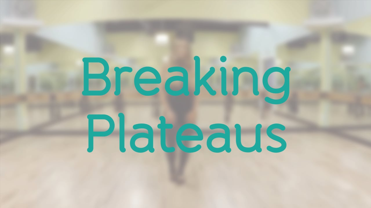 Breaking Plateaus