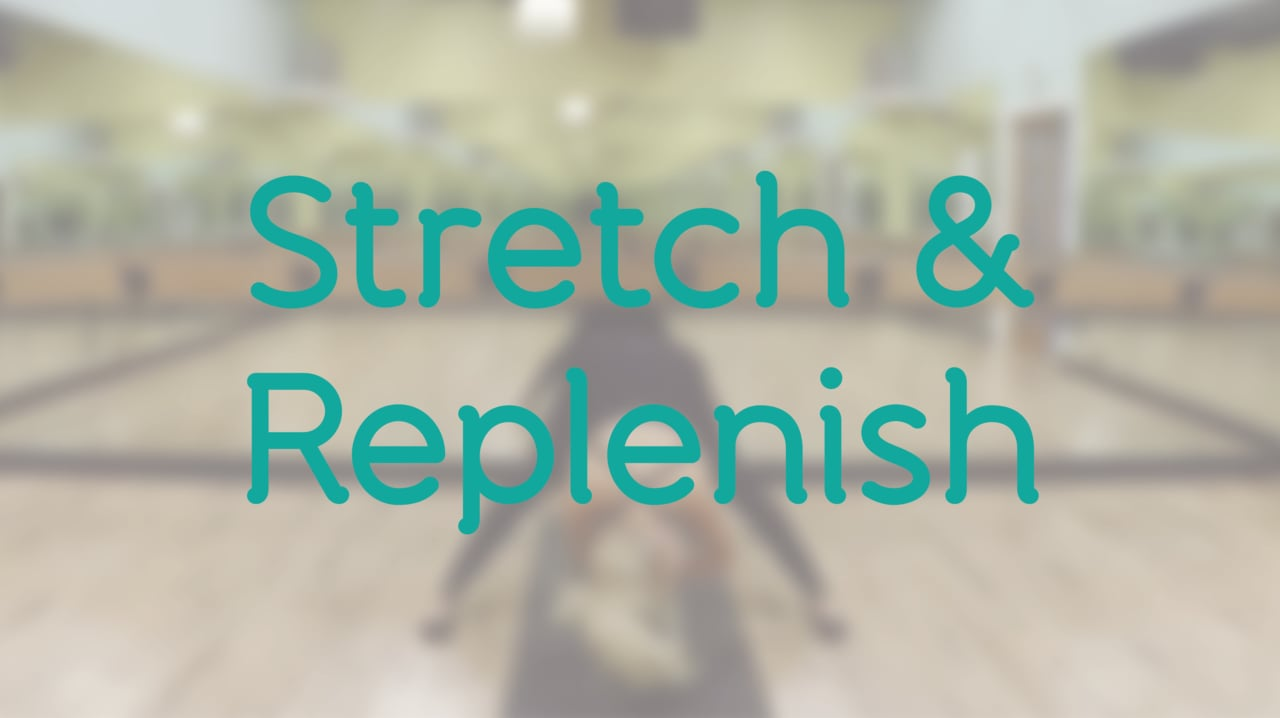 Stretch & Replenish with Deb